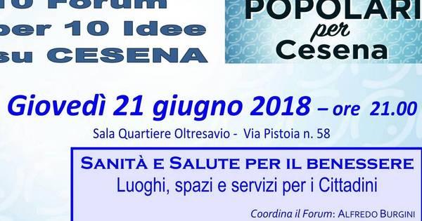I Forum Dei Popolari Chiudono Parlando Di Sanita Cesena Home Corriere Cesenate
